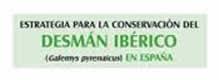 Estrategia para la conservación del desmán ibérico en España